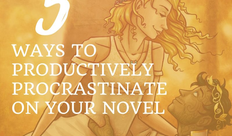 5 Ways to Productively Procrastinate on Your Novel