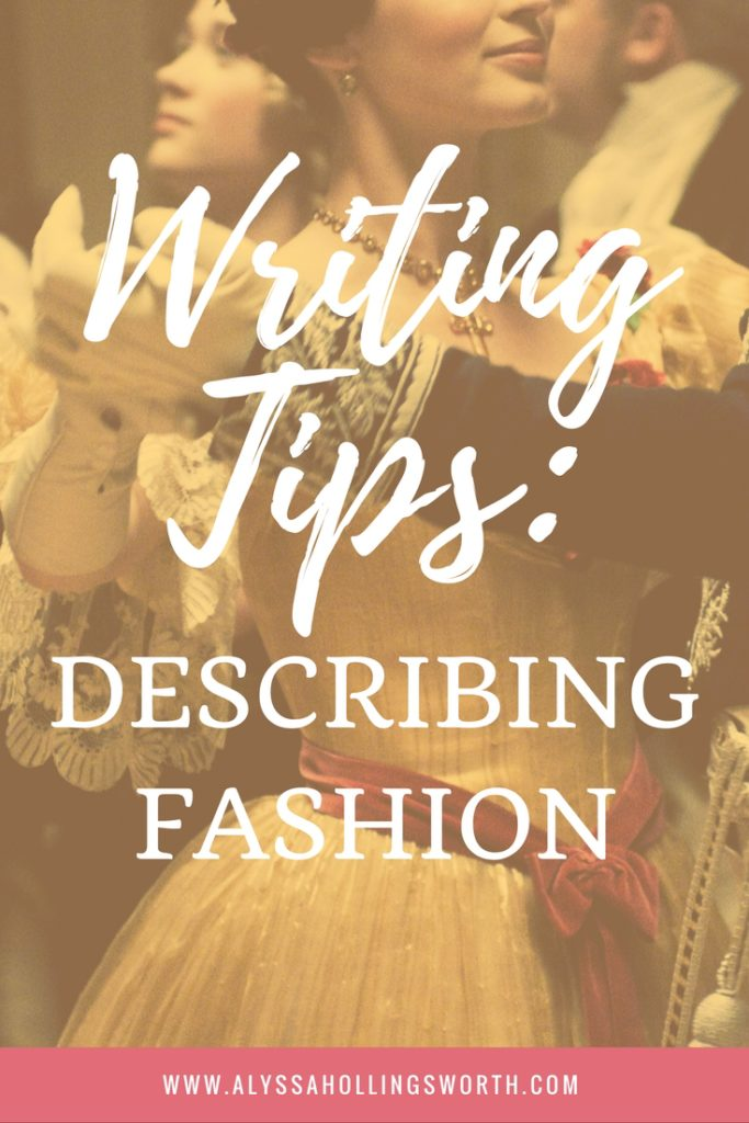 Writing Tips: Describing Fashion
