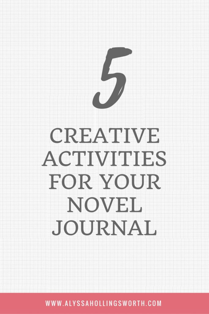 CREATIVE ACTIVITIES FOR YOUR NOVEL JOURNAL