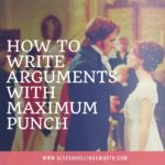 How to Write Arguments with Maximum Punch