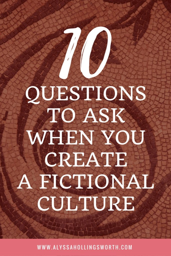 Questions to Ask When You Create a Fictional Culture