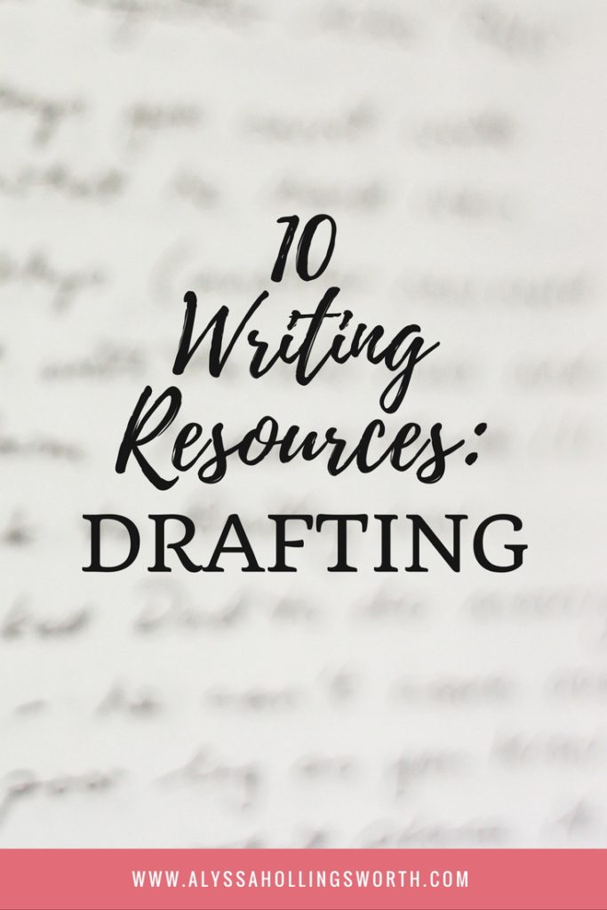 10 Writing Resources- Drafting