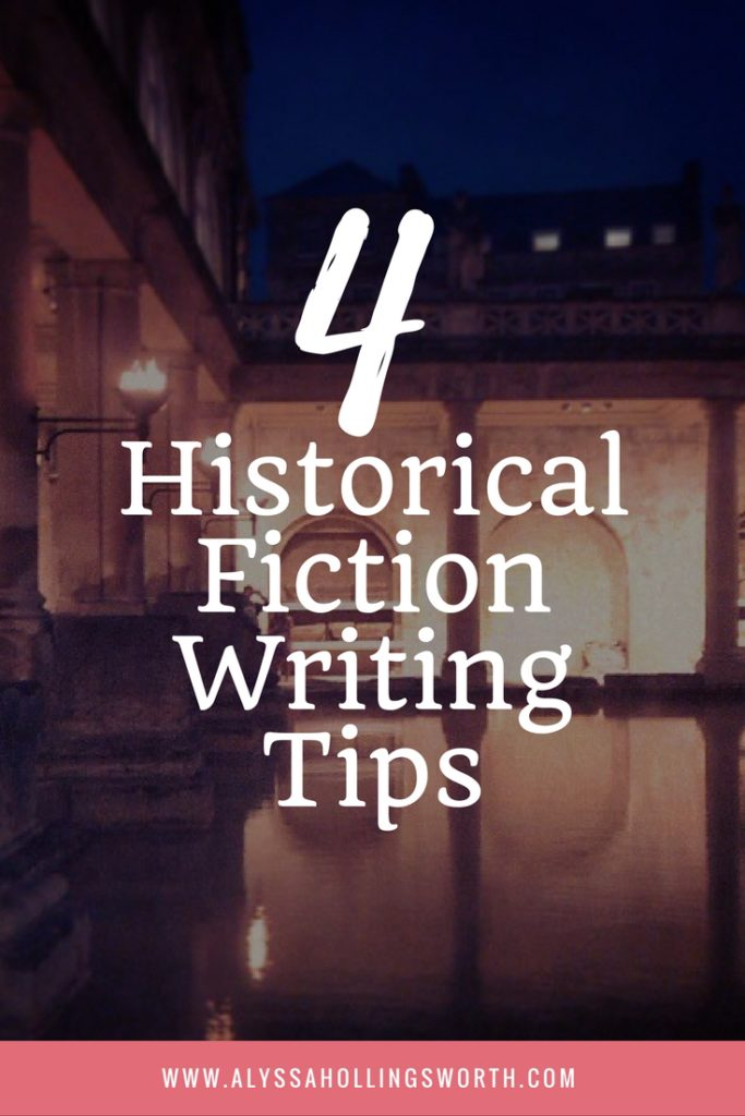4 Historical Fiction Writing Tips