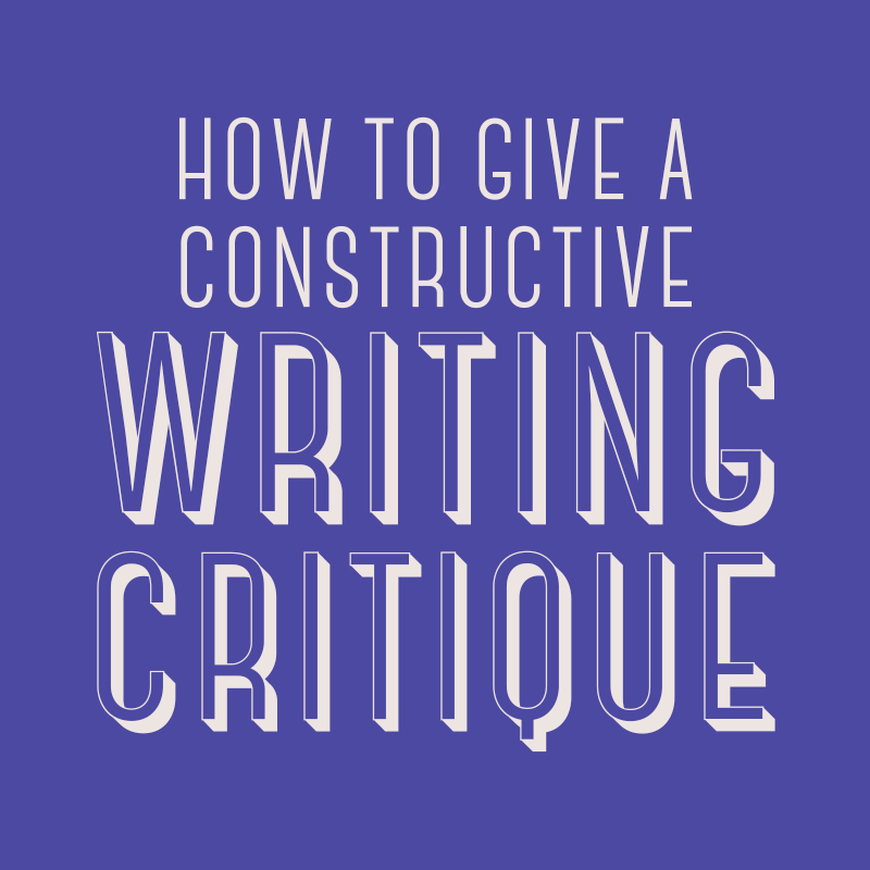 How to Give a Constructive Writing Critique