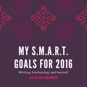 My S.M.A.R.T. Goals for 2016