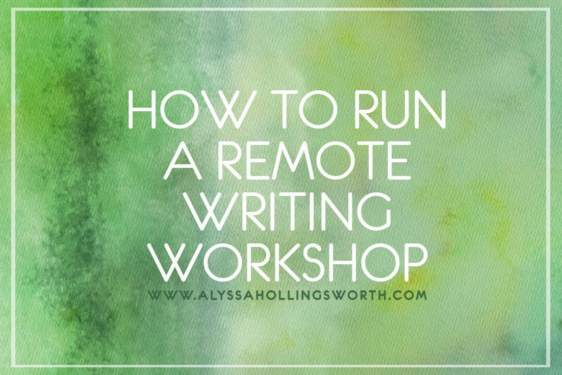 How to Run a Remote Writing Workshop