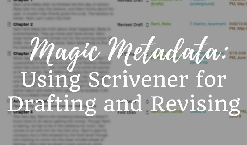 Magic Metadata: Using Scrivener for Drafting and Revising
