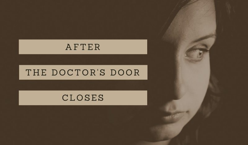Diagnosis: After the Doctor's Door Closes