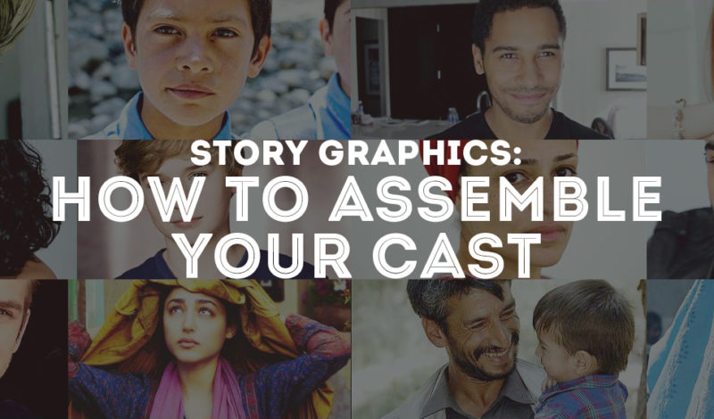 Story Graphics: How to Assemble Your Cast