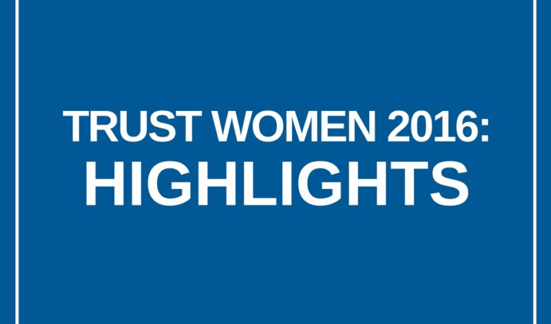 Trust Women 2016: Highlights