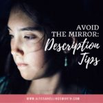 How to Avoid the Mirror: Description Tips