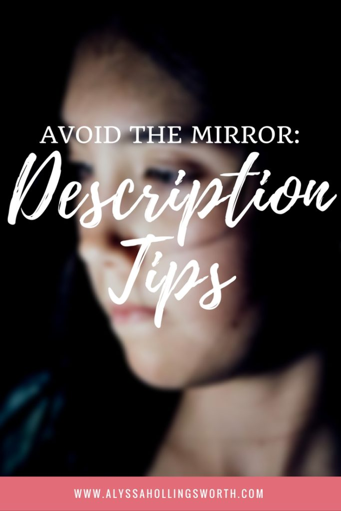 Avoid the Mirror: Description Tips