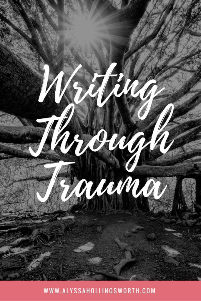 Writing Through Trauma