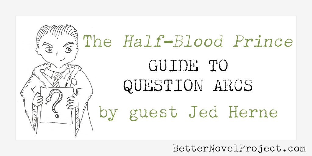 The Half-Blood Prince Guide to Question Arcs