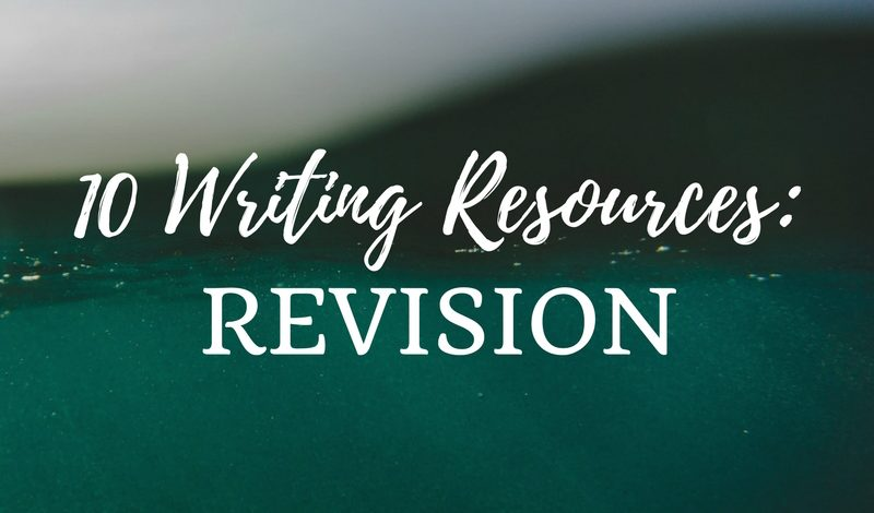 10 Writing Resources: Revision